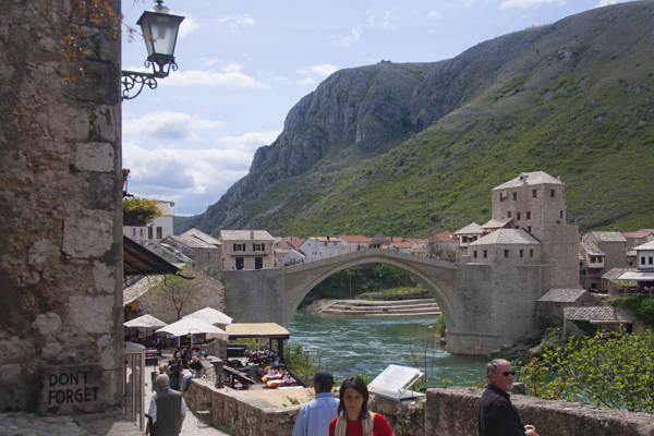 puente viejo mostar dont forget